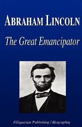abraham lincoln the great emancipation essay Abraham lincoln: the great emancipator was abraham lincoln anti-slavery lincoln dbq google 1:1 compatible this lesson is included in the larger the civil war unit, located here: civil war: 14 engaging, common.